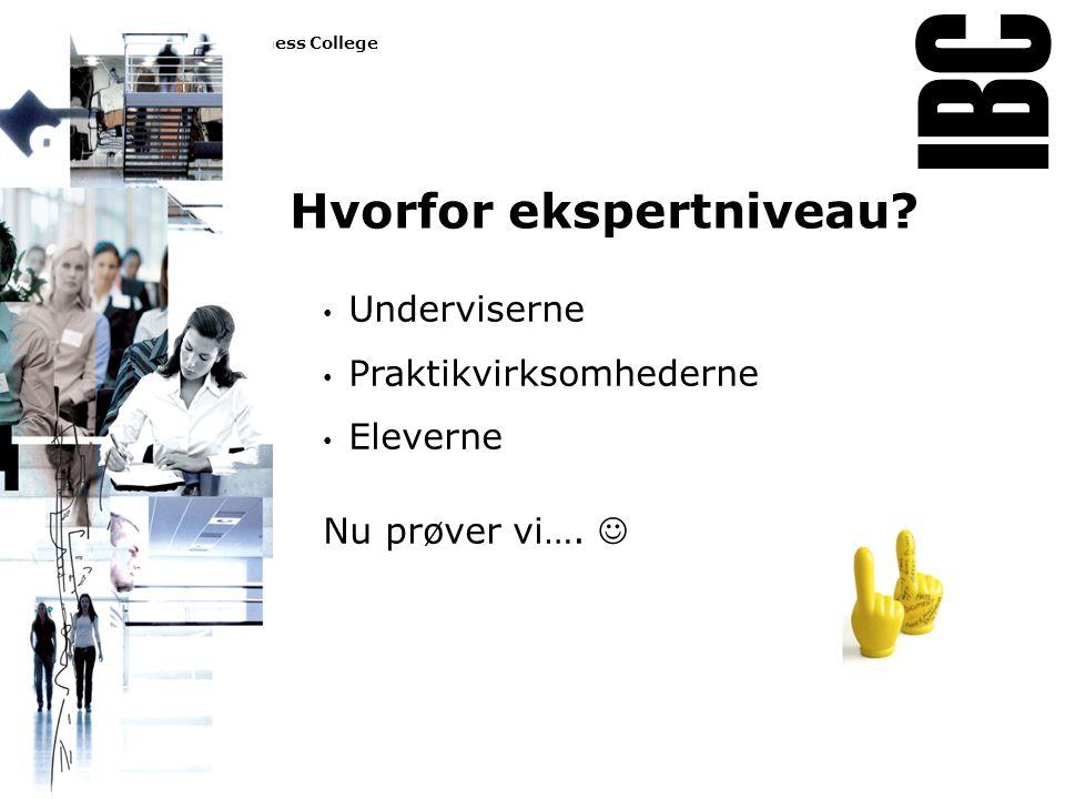 Tekstslide med bullets Brug 'Forøge / Formindske indryk' for at skifte mellem de forskellige niveauer Hvorfor ekspertniveau.