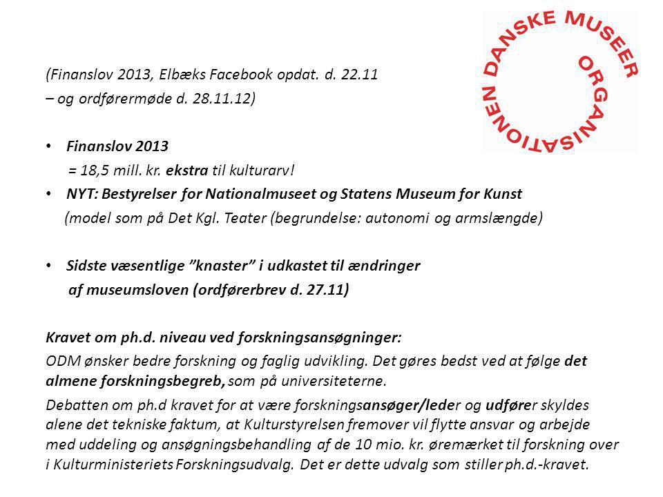 (Finanslov 2013, Elbæks Facebook opdat. d. 22.11 – og ordførermøde d.