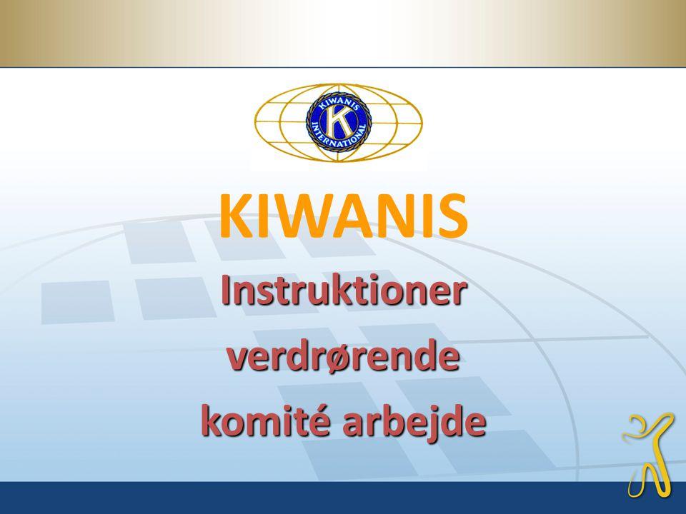 KIWANIS Instruktionerverdrørende komité arbejde