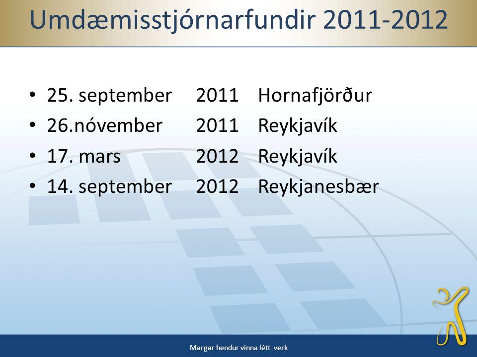 Umdæmisstjórnarfundir 2011-2012 • 25.