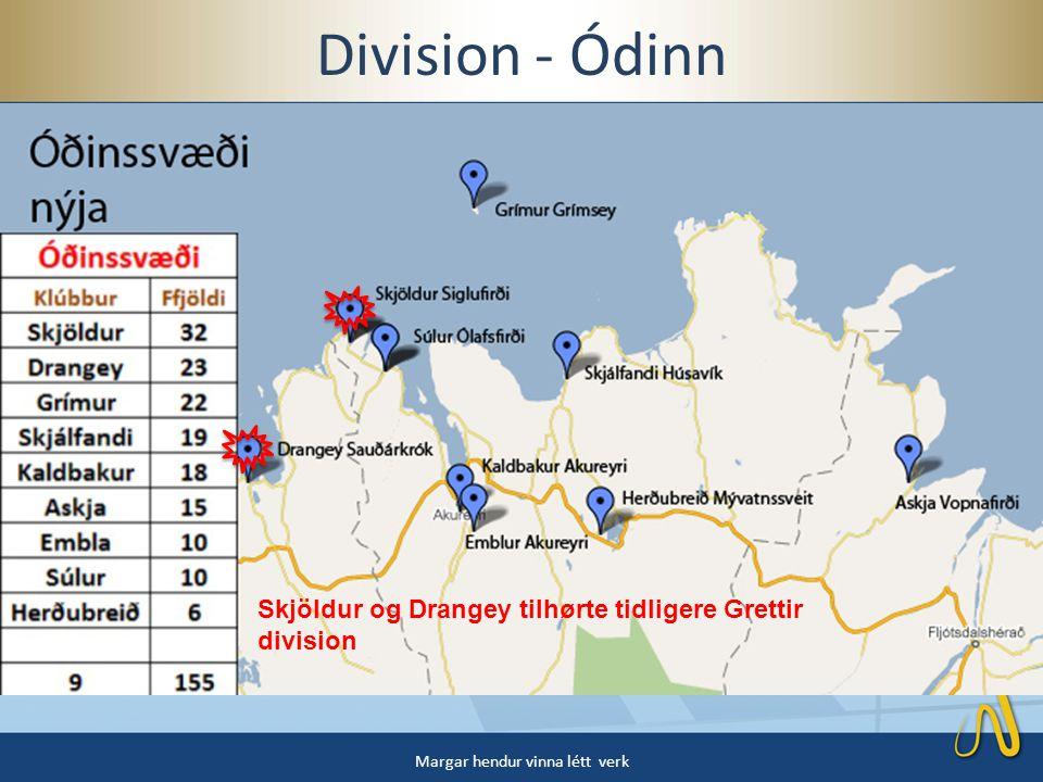 Division - Ódinn Margar hendur vinna létt verk Skjöldur og Drangey tilhørte tidligere Grettir division