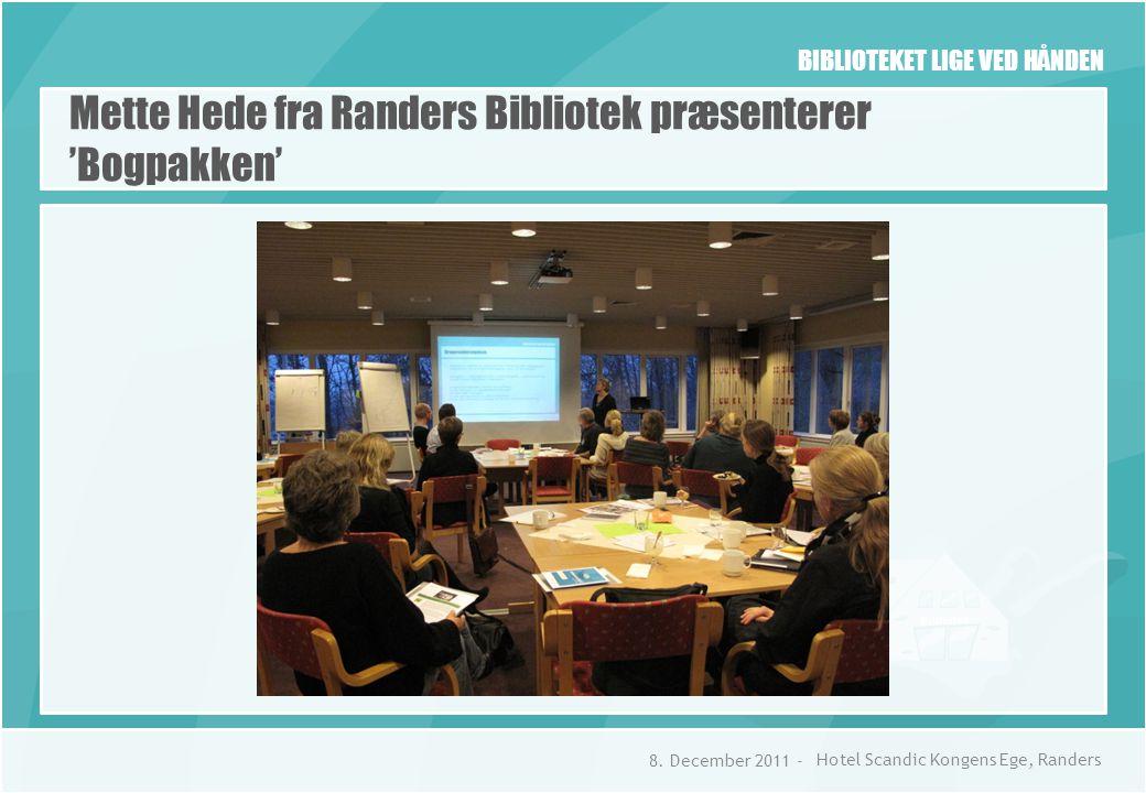 BIBLIOTEKET LIGE VED HÅNDEN Mette Hede fra Randers Bibliotek præsenterer 'Bogpakken' 8.