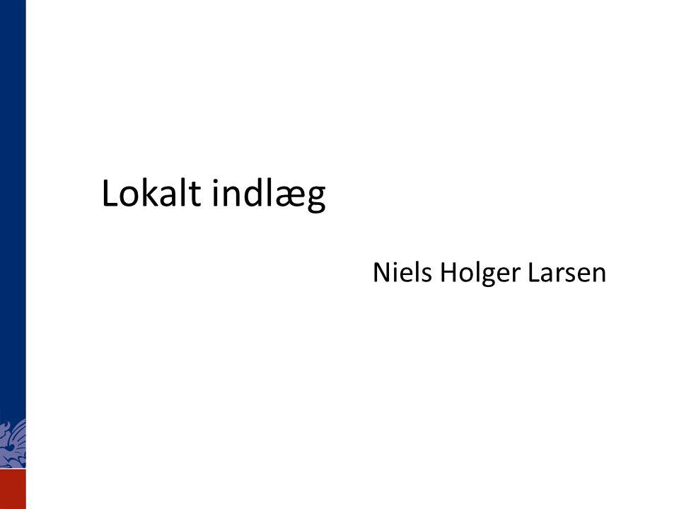 Lokalt indlæg Niels Holger Larsen