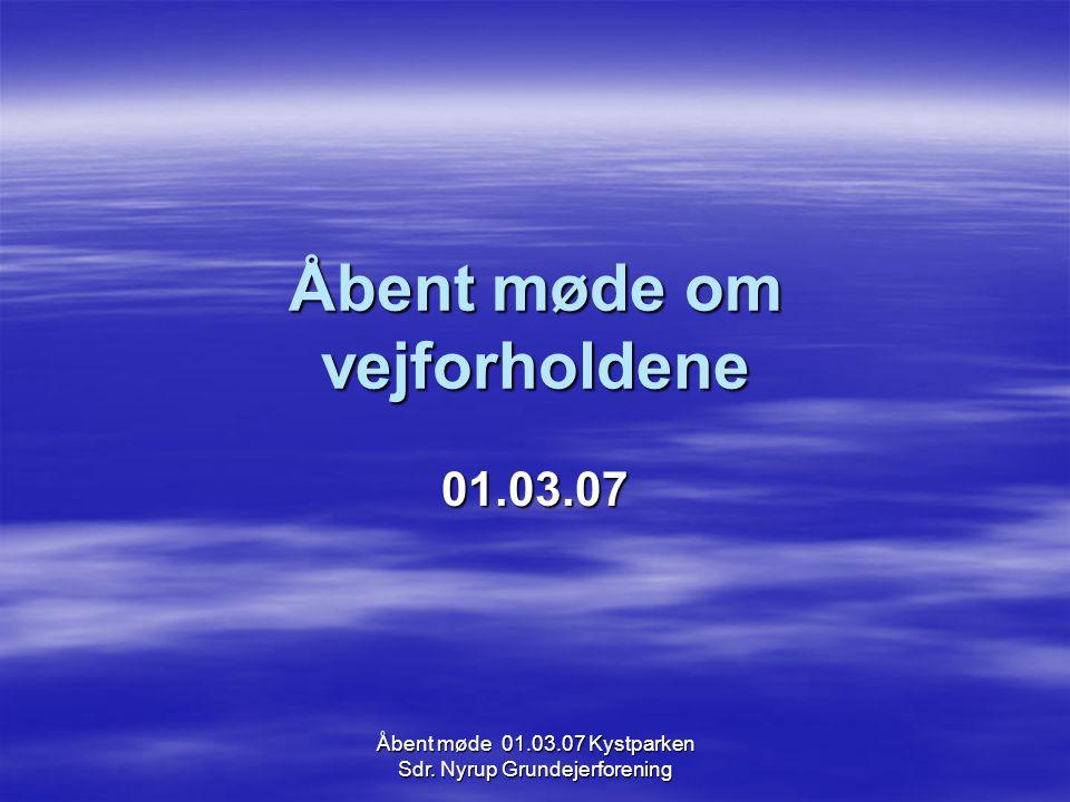 Åbent møde om vejforholdene 01.03.07
