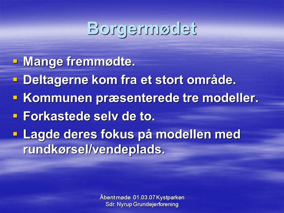 Åbent møde 01.03.07 Kystparken Sdr. Nyrup Grundejerforening Borgermødet  Mange fremmødte.