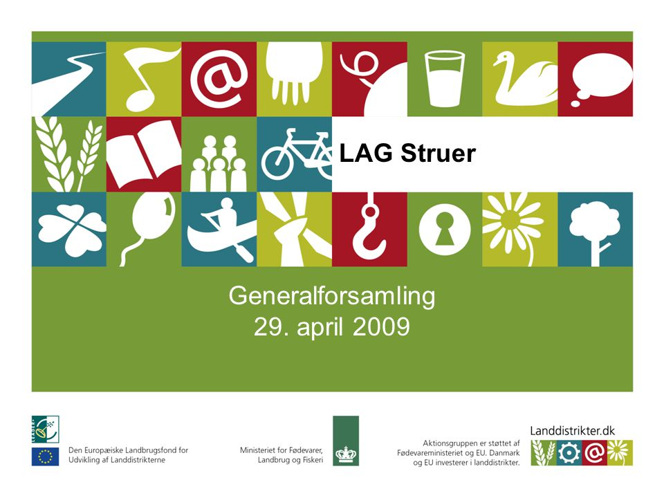 LAG Struer Generalforsamling 29. april 2009