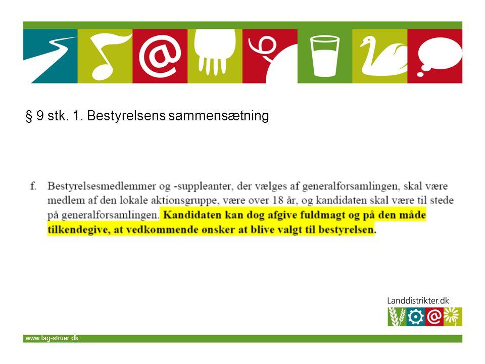 www.lag-struer.dk § 9 stk. 1. Bestyrelsens sammensætning