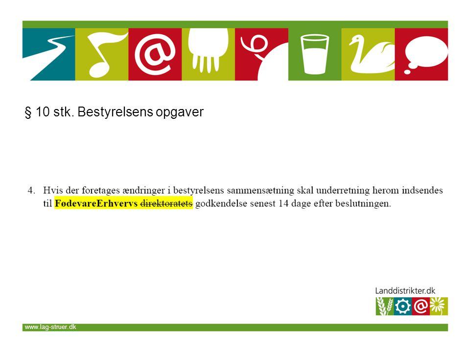 www.lag-struer.dk § 10 stk. Bestyrelsens opgaver