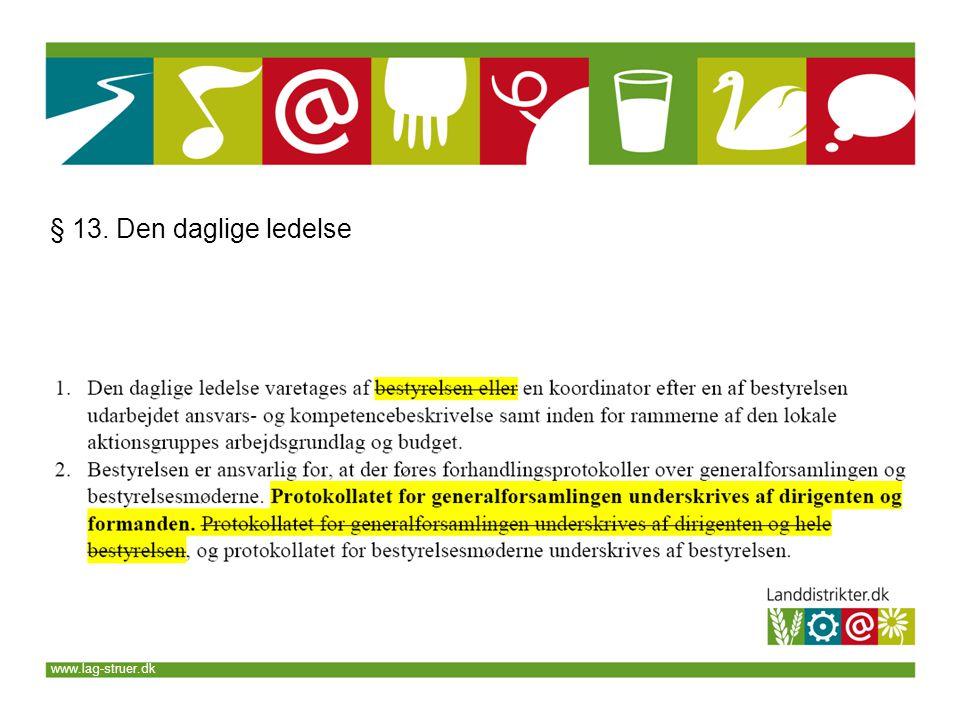 www.lag-struer.dk § 13. Den daglige ledelse
