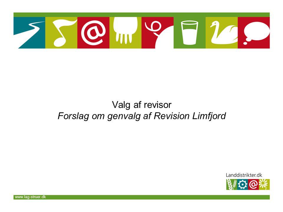 www.lag-struer.dk Valg af revisor Forslag om genvalg af Revision Limfjord