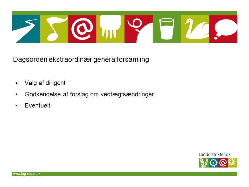 www.lag-struer.dk •Valg af dirigent •Godkendelse af forslag om vedtægtsændringer.