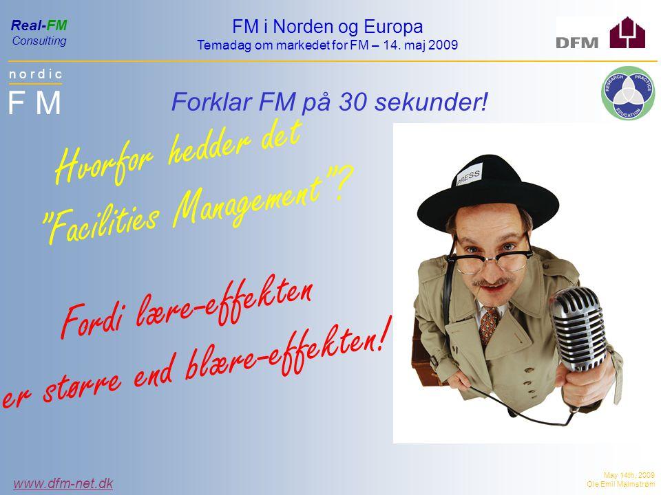 n o r d i c F M FM i Norden og Europa Temadag om markedet for FM – 14.