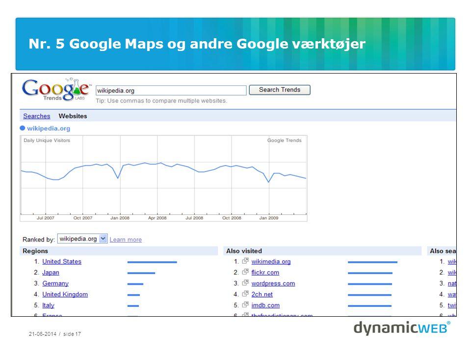Nr. 5 Google Maps og andre Google værktøjer 21-06-2014 / side 17