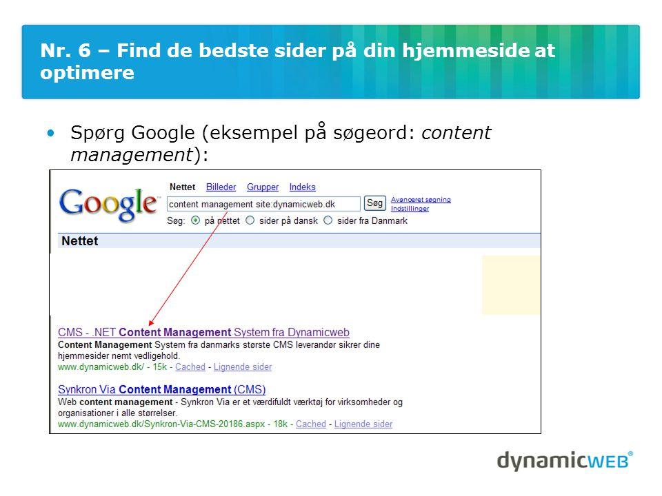 •Spørg Google (eksempel på søgeord: content management): Nr.