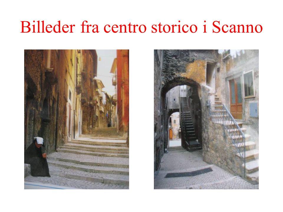 Billeder fra centro storico i Scanno