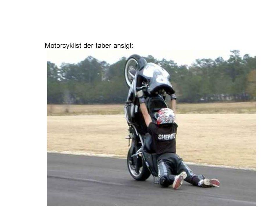 Motorcyklist der taber ansigt: