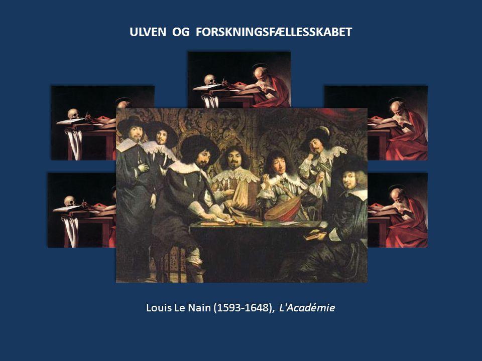 Louis Le Nain (1593-1648), L Académie ULVEN OG FORSKNINGSFÆLLESSKABET
