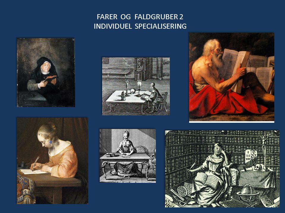 FARER OG FALDGRUBER 2 INDIVIDUEL SPECIALISERING