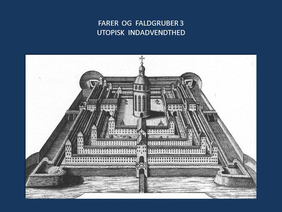 FARER OG FALDGRUBER 3 UTOPISK INDADVENDTHED