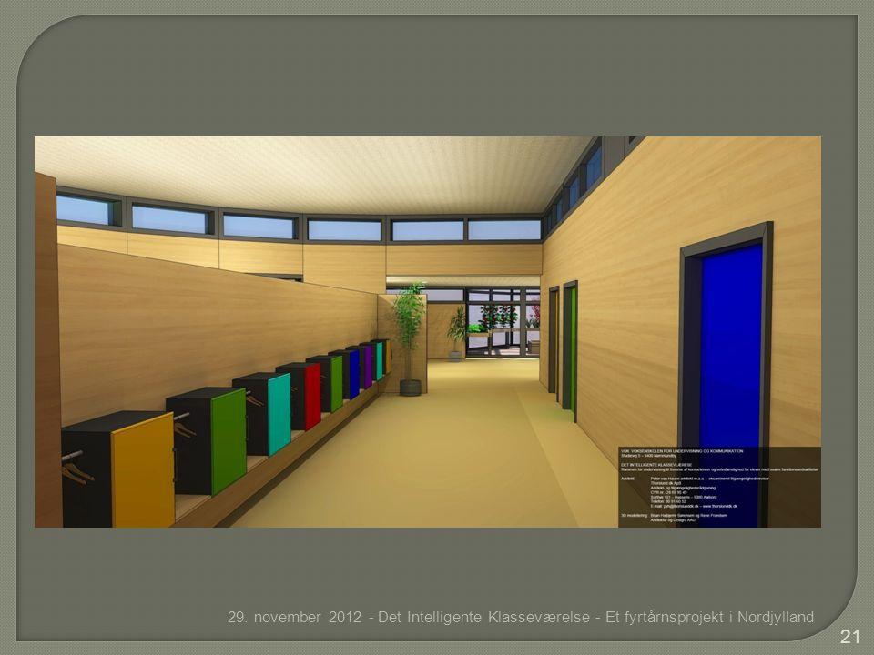 29. november 2012 - Det Intelligente Klasseværelse - Et fyrtårnsprojekt i Nordjylland 21