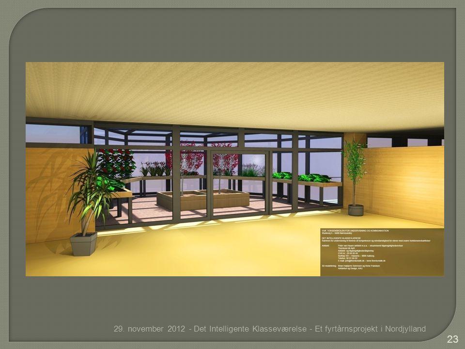 29. november 2012 - Det Intelligente Klasseværelse - Et fyrtårnsprojekt i Nordjylland 23