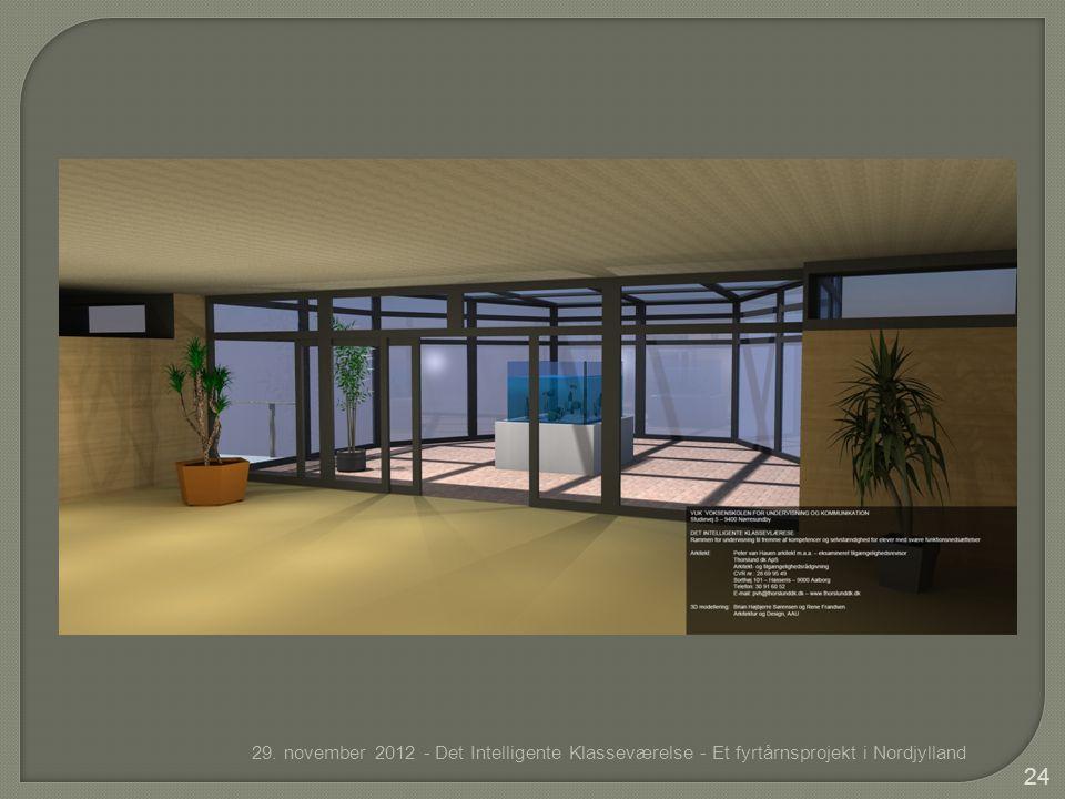 29. november 2012 - Det Intelligente Klasseværelse - Et fyrtårnsprojekt i Nordjylland 24
