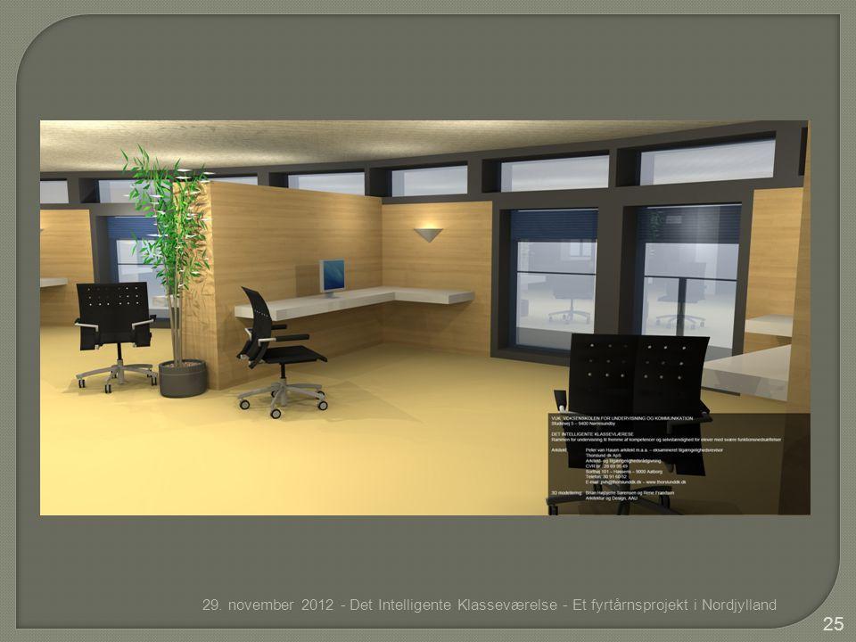 29. november 2012 - Det Intelligente Klasseværelse - Et fyrtårnsprojekt i Nordjylland 25