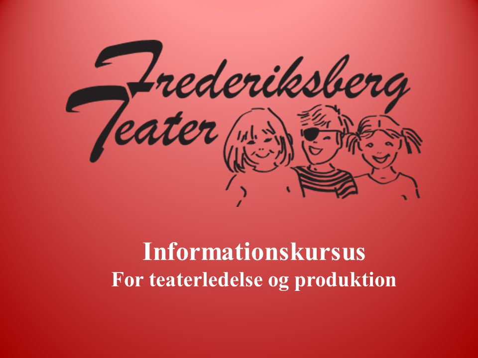 Informationskursus For teaterledelse og produktion