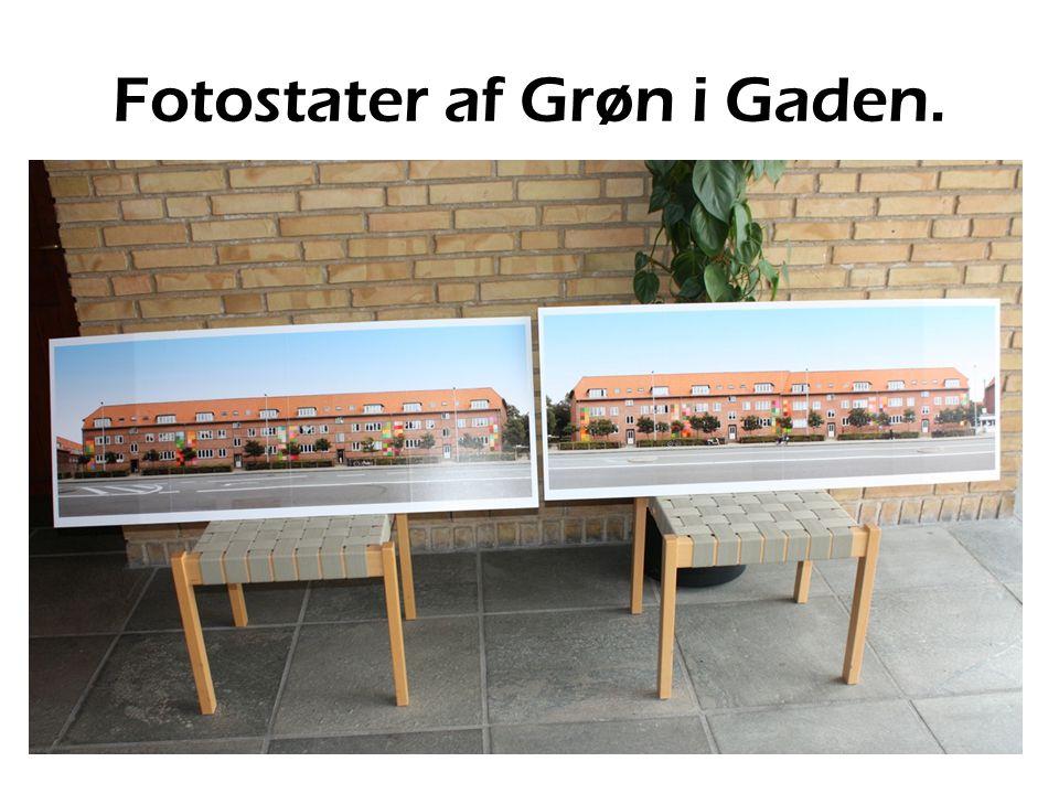 Fotostater af Grøn i Gaden.
