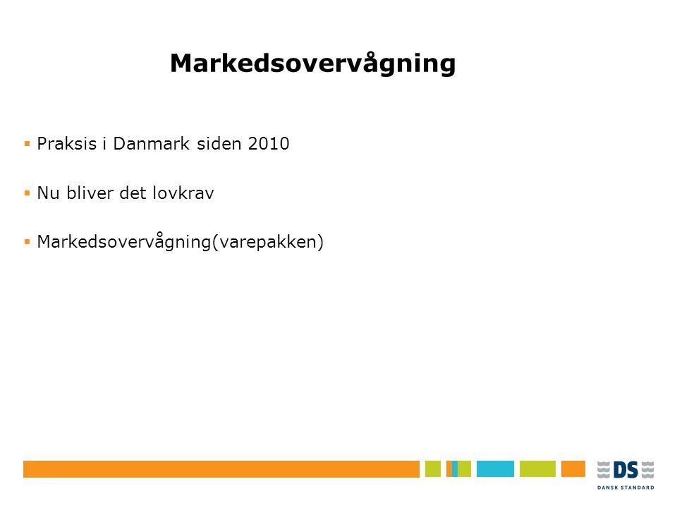 Tekstslide i punktform Rubrik, helst 1 linje Brug Forøg/Formindsk indryk for at få de forskellige niveauer frem Markedsovervågning  Praksis i Danmark siden 2010  Nu bliver det lovkrav  Markedsovervågning(varepakken)