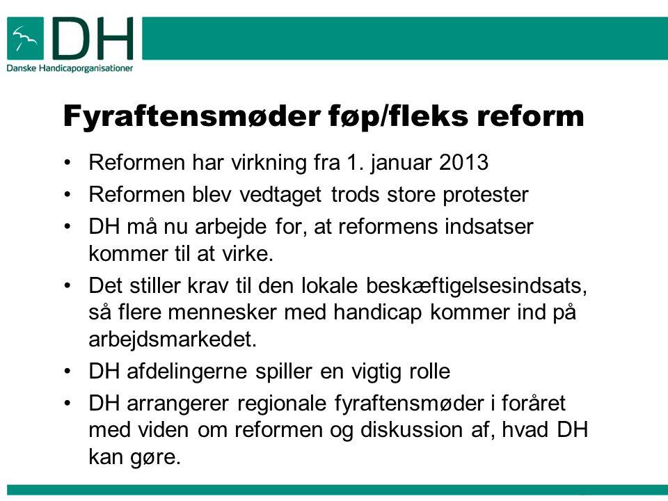 Fyraftensmøder føp/fleks reform •Reformen har virkning fra 1.