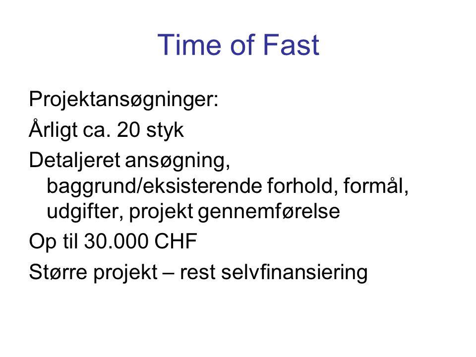 Time of Fast Projektansøgninger: Årligt ca.