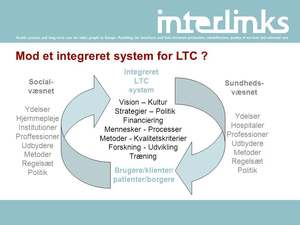 Mod et integreret system for LTC .