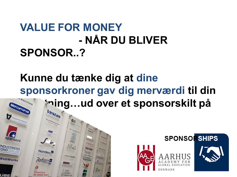 SPONSORSHIPS ER DU GODT OG GRUNDING TRÆT AF… henvendelser om sponsorater, som du ikke kan se værdien af for DIN forretning...