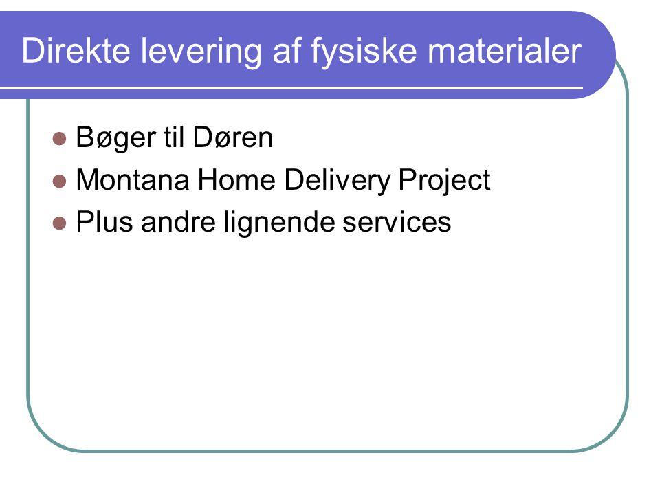 Direkte levering af fysiske materialer  Bøger til Døren  Montana Home Delivery Project  Plus andre lignende services