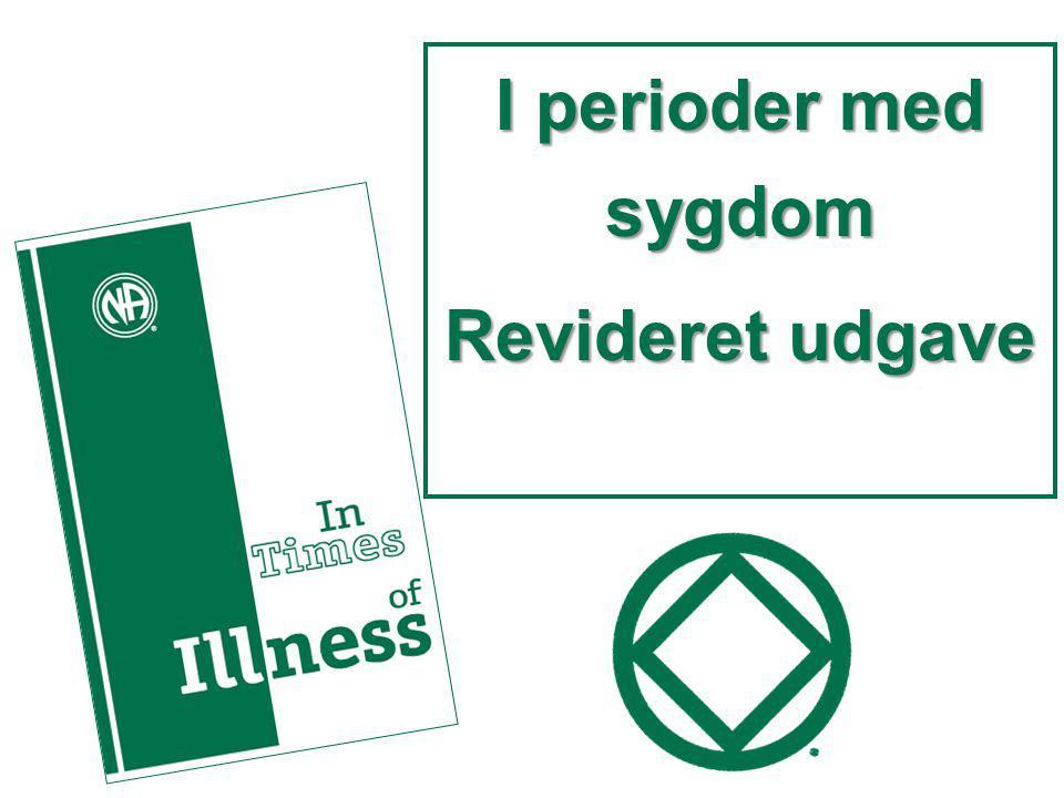 I perioder med sygdom Revideret udgave
