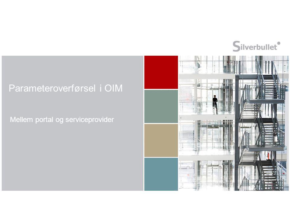 Parameteroverførsel i OIM Mellem portal og serviceprovider
