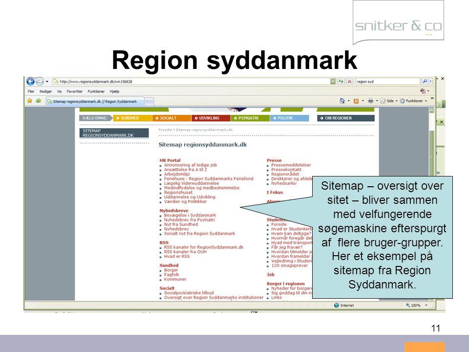 11 Region syddanmark Sitemap – oversigt over sitet – bliver sammen med velfungerende søgemaskine efterspurgt af flere bruger-grupper.
