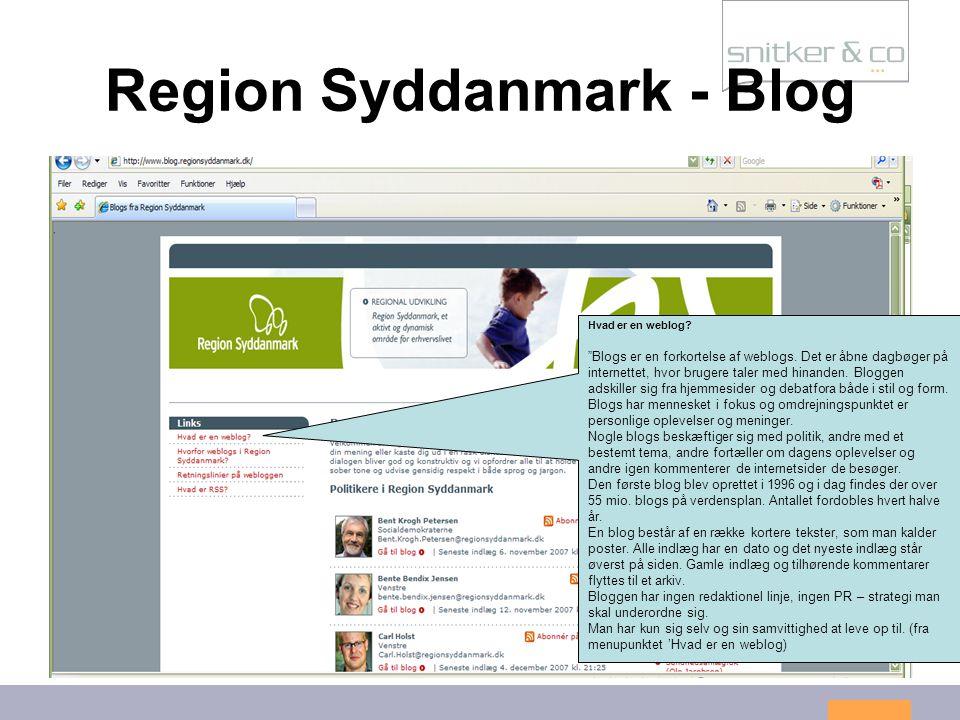 13 Region Syddanmark - Blog Hvad er en weblog. Blogs er en forkortelse af weblogs.