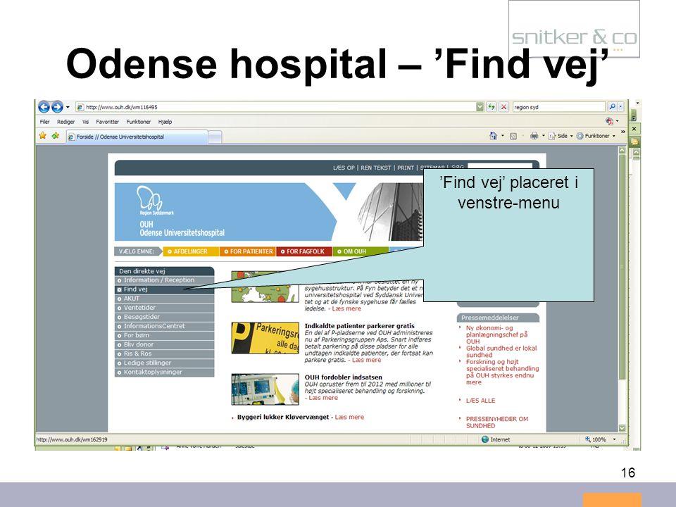 16 Odense hospital – 'Find vej' 'Find vej' placeret i venstre-menu