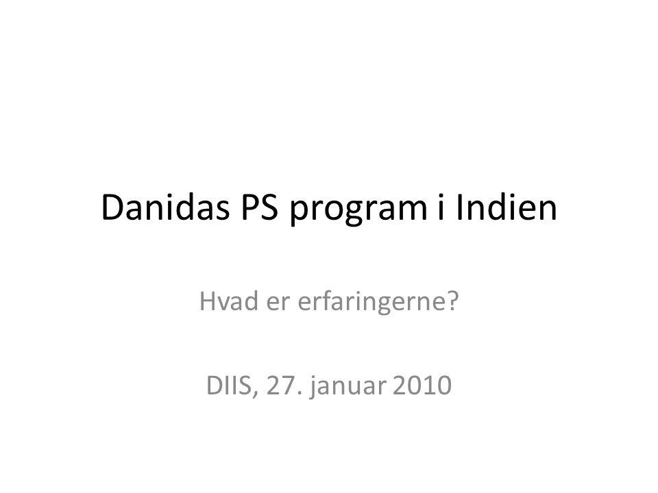 Danidas PS program i Indien Hvad er erfaringerne DIIS, 27. januar 2010