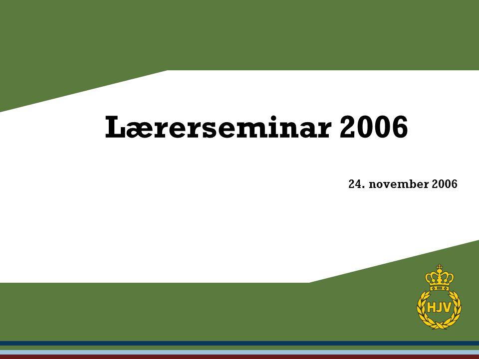 24. november 2006 Lærerseminar 2006