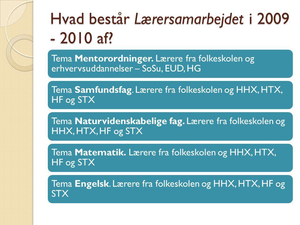 Hvad består Lærersamarbejdet i 2009 - 2010 af. Tema Mentorordninger.