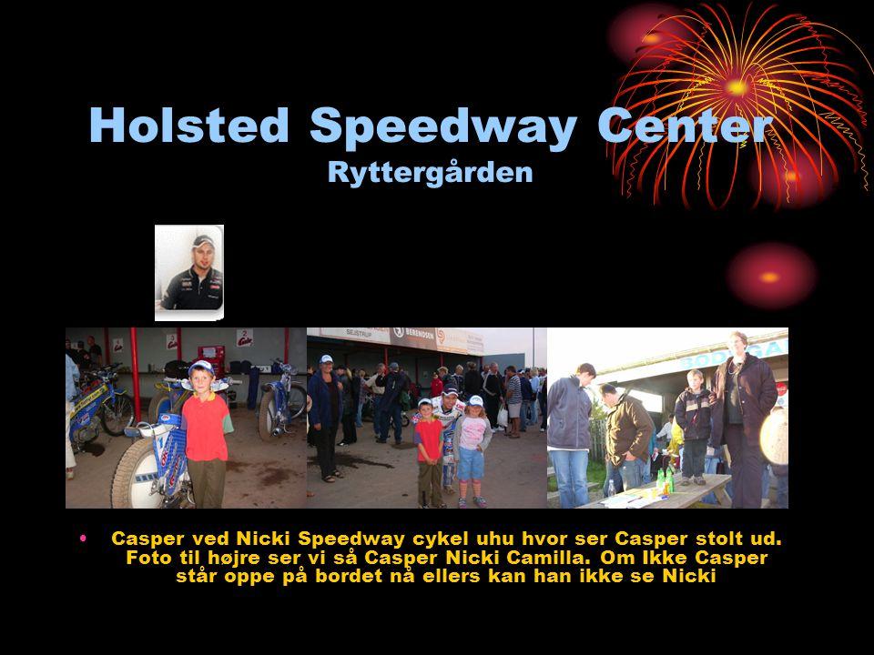 Holsted Speedway Center Ryttergården •Casper ved Nicki Speedway cykel uhu hvor ser Casper stolt ud.