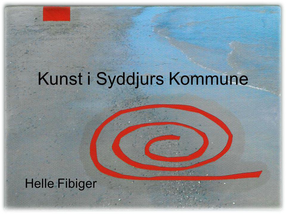 Kunst i Syddjurs Kommune Helle Fibiger