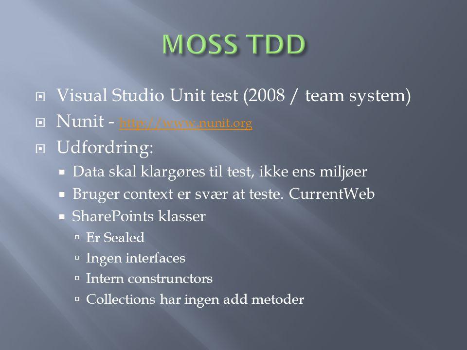  Visual Studio Unit test (2008 / team system)  Nunit - http://www.nunit.org http://www.nunit.org  Udfordring:  Data skal klargøres til test, ikke ens miljøer  Bruger context er svær at teste.