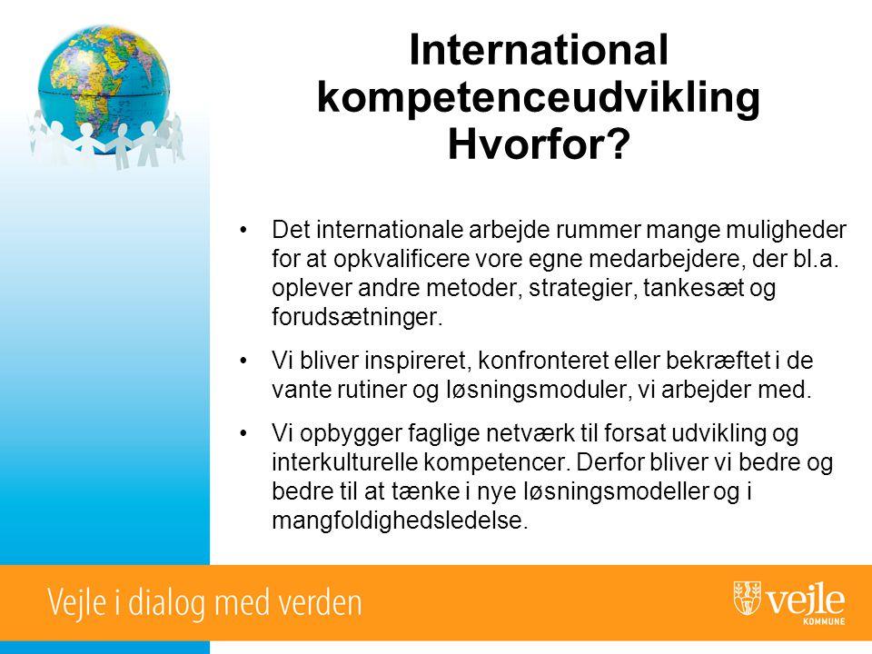International kompetenceudvikling Hvorfor.