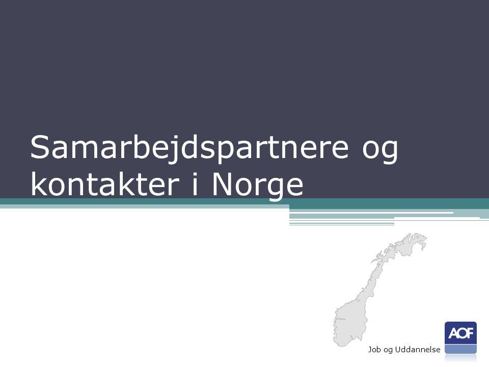 Samarbejdspartnere og kontakter i Norge Job og Uddannelse