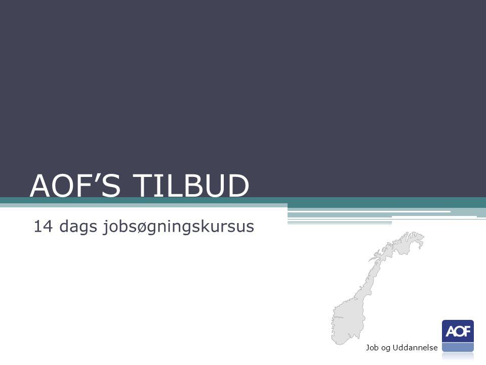 AOF'S TILBUD 14 dags jobsøgningskursus Job og Uddannelse