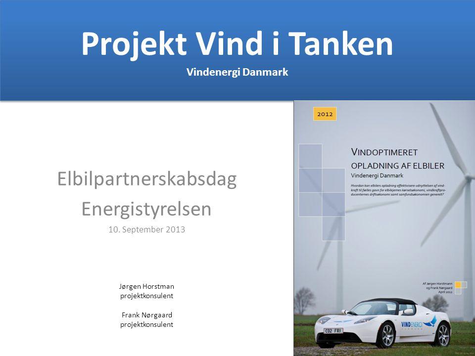 Projekt Vind i Tanken Vindenergi Danmark Elbilpartnerskabsdag Energistyrelsen 10.